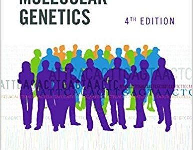Human Molecular Genetics 4th Edition